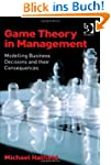 Game Theory in Management: Modelling...