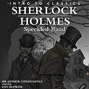 Sherlock Holmes - Speckled Band: Intro to Classics - Sherlock Holmes | [Arthur Conan Doyle]