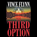 The Third Option (       ABRIDGED) by Vince Flynn Narrated by Armand Schultz