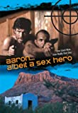 Cover art for  Aaron ... Albeit a Sex Hero