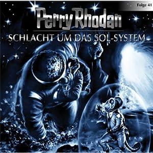 Schlacht um das Sol-System (Perry Rhodan Sternenozean 41) Hörspiel