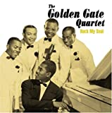echange, troc The Golden Gate Quartet - Rock My Soul