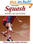 Squash: Steps to Success - 2nd Editio...