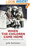 When the Children Came Home: Stories...