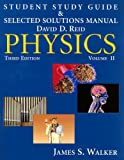 img - for Student Study Guide & Selected Solutions Manual - Physics, Volume 2 (v. 2) book / textbook / text book