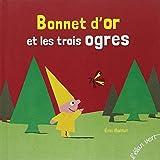 BONNET D'OR ET LES TROIS OGRES