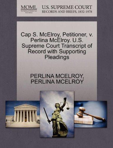 cap-s-mcelroy-petitioner-v-perlina-mcelroy-us-supreme-court-transcript-of-record-with-supporting-ple
