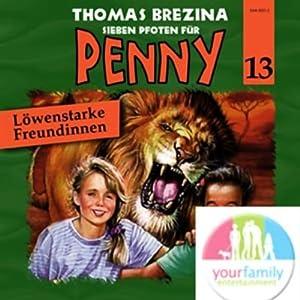 Löwenstarke Freundinnen (Sieben Pfoten für Penny 13) Hörspiel
