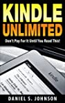 Kindle Unlimited : Don't Pay For It U...