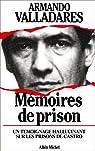 M�moires de prison par Valladares