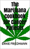 Download The Marijuana Cookbook for Cancer Patients