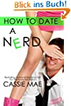 How to Date a Nerd (English Edition)