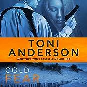 Cold Fear: Cold Justice Series, Volume 4 | Toni Anderson
