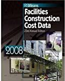 Facilities Construction Cost Data 2008