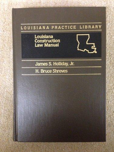 louisiana-construction-law-manual-louisiana-practice-library