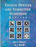 img - for Church Officer and Committee Revised Guidebook book / textbook / text book
