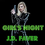 Girl's Night: A Short, Delicious Murder Spree | J.D. Faver