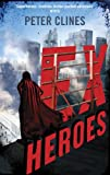 img - for Ex-Heroes: Superheroes vs Zombies book / textbook / text book