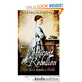 Petticoat Rebellion: The Anna Parnell Story