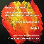 Die Argonautensage (Sagen des klassischen Altertums Band 2) | Gustav Schwab