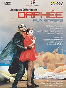 orphee aux enfers natalie dessay Buy offenbach: orphee aux enfers -- lyon national opera/minkowski [dvd] natalie dessay who owns the whole thing with both spirited acting and amazing coloratura.