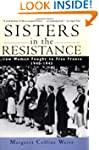 Sisters in the Resistance: How Women...