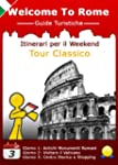 Roma Itinerari per il Weekend: Tour C...