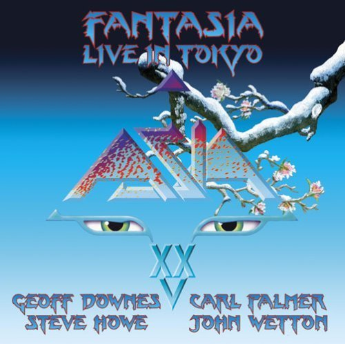 Fantasia - Live In Tokyo: 2007 (2CD) by Asia (2007-05-03)