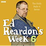 Ed Reardon's Week: The Complete Sixth Series (Radio Collection)