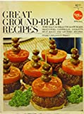 img - for Great Ground-Beef Recipes (A Family Circle Special) book / textbook / text book