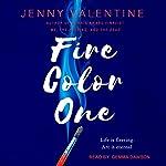 Fire Color One | Jenny Valentine