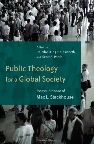 Public Theology for a Global Society: Essays in Honor of Max Stackhouse