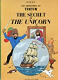 The Secret of the Unicorn (Adventures of Tintin) (0316359025) by Herge