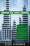 Maverick Real Estate Financing: The A...