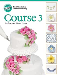 Amazon.com: Wilton 902-248 Cake Decorating Course 3 ...