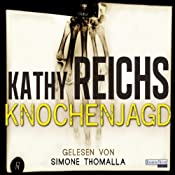 H&ouml;rbuch Knochenjagd (Tempe Brennan 15)