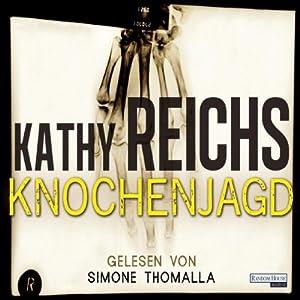 Knochenjagd (Tempe Brennan 15) | [Kathy Reichs]