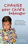 Change Your Child's Behaviour