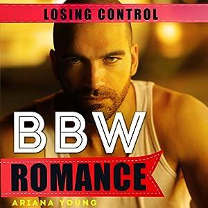 Losing Control: BBW Romance Audiobook