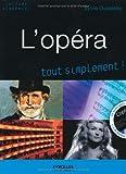 echange, troc Sylvie Oussenko - L'opéra, tout simplement ! (1CD audio)