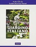 Student Activities Manual Audio CDs for Giardino italiano: An Intermediate Language Program
