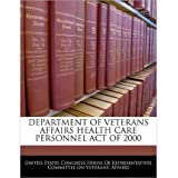 Department of Veterans Affairs Health Care Personnel Act of 2000 (Paperback) - Common