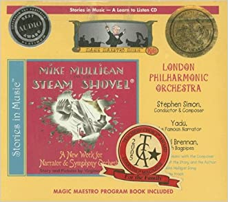 Mike Mulligan and his Steam Shovel (Magic Maestro Music/Kids: Stories in Music)
