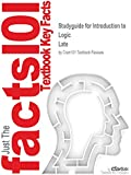Studyguide for Introduction to Logic by Late, ISBN 9780205820375