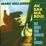 Onze Danses Pour Combattre La Migraine by Aksak Maboul [Music CD]