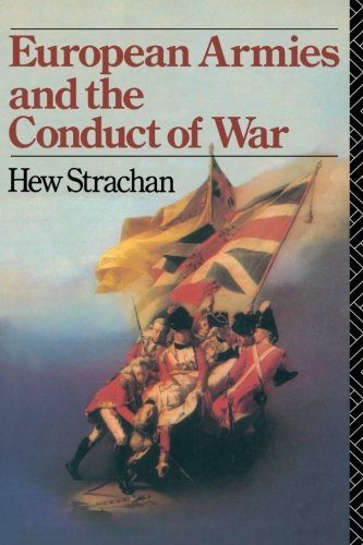 European Armies and the Conduct of War