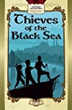 img - for Thieves of the Black Sea (Red Hand Adventures) book / textbook / text book