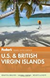 Fodor's U.S. & British Virgin Islands (Fodor's Us and British Virgin Islands)