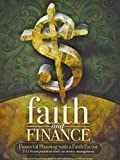 img - for Faith and Finance (Financial Planning with a Faith Factor) book / textbook / text book