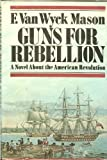 img - for Guns For Rebellion book / textbook / text book